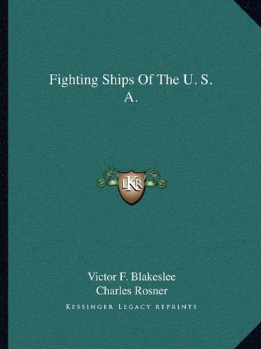 9781163166871: Fighting Ships Of The U. S. A.