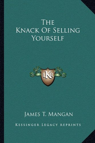 9781163167243: The Knack Of Selling Yourself