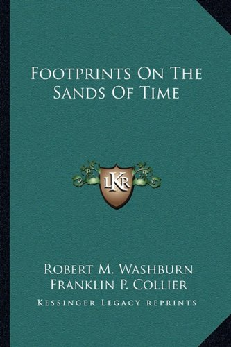 9781163167595: Footprints On The Sands Of Time