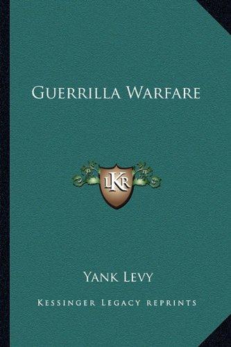 9781163168172: Guerrilla Warfare