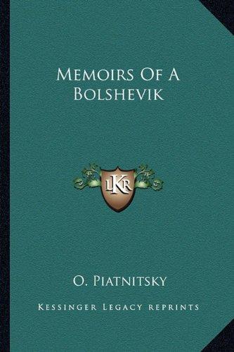 9781163168943: Memoirs Of A Bolshevik