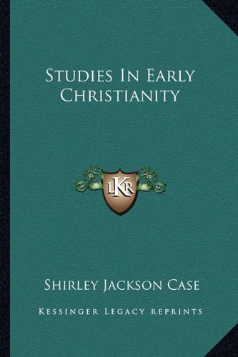 9781163169476: Studies In Early Christianity