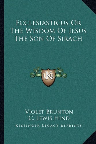 9781163169926: Ecclesiasticus Or The Wisdom Of Jesus The Son Of Sirach