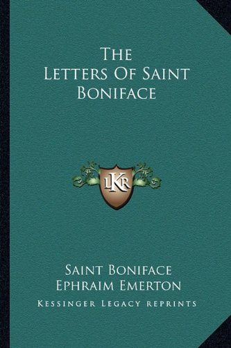 9781163170694: The Letters Of Saint Boniface