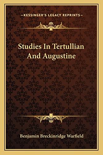9781163171059: Studies In Tertullian And Augustine