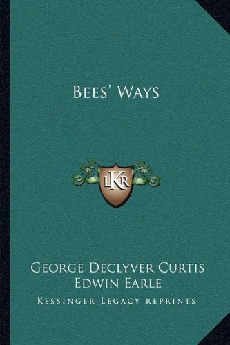 9781163171585: Bees' Ways