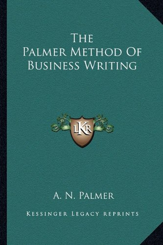 9781163171608: The Palmer Method of Business Writing