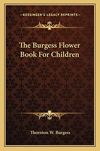 9781163172377: The Burgess Flower Book For Children