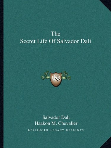 9781163173428: The Secret Life Of Salvador Dali