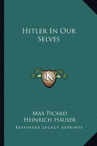 9781163173565: Hitler In Our Selves