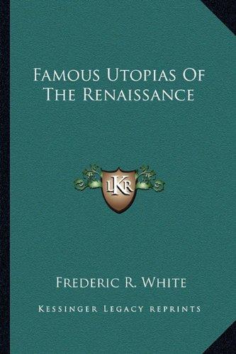 9781163173749: Famous Utopias Of The Renaissance