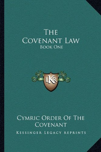 9781163174395: The Covenant Law: Book One
