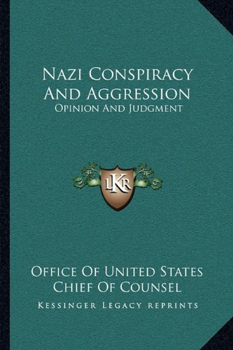 9781163175019: Nazi Conspiracy And Aggression: Opinion And Judgment