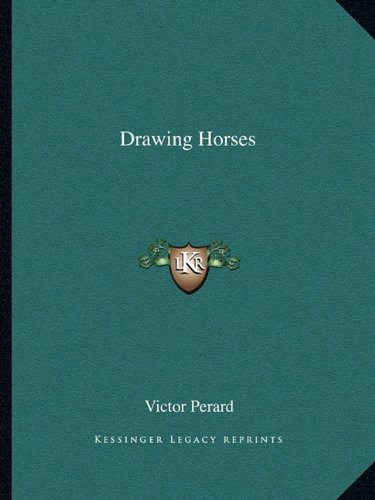 Drawing Horses (9781163175194) by Victor Perard