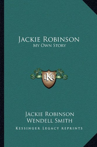 9781163175392: Jackie Robinson: My Own Story