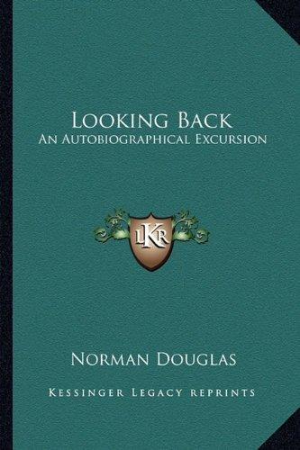 9781163176016: Looking Back: An Autobiographical Excursion