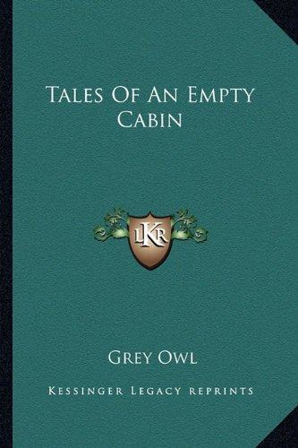 9781163177259: Tales Of An Empty Cabin