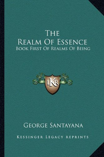 9781163177624: The Realm Of Essence: Book First Of Realms Of Being