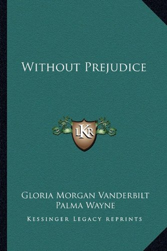 9781163177778: Without Prejudice