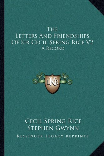 day cecil spring rice Sir cecil arthur spring rice gcmg gcvo pc (27 february 1859 - 14 february 1918) was a british diplomat who served as british ambassador to the united states from 1912 to 1918.