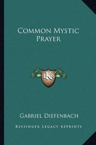 9781163180105: Common Mystic Prayer