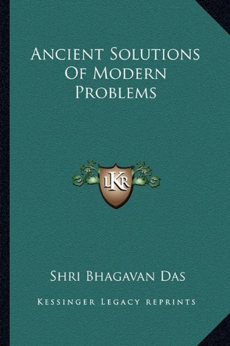 9781163180600: Ancient Solutions Of Modern Problems