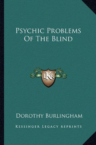 9781163180921: Psychic Problems Of The Blind
