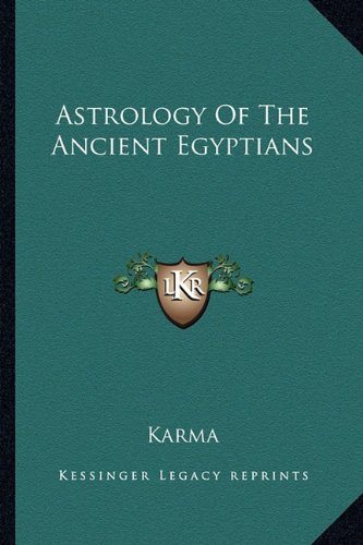 9781163181089: Astrology Of The Ancient Egyptians