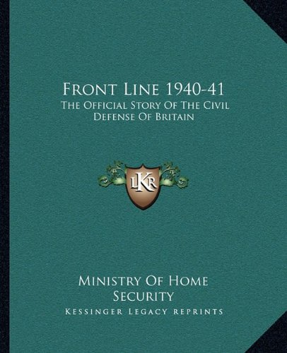 Front Line 1940-41: The Official Story of