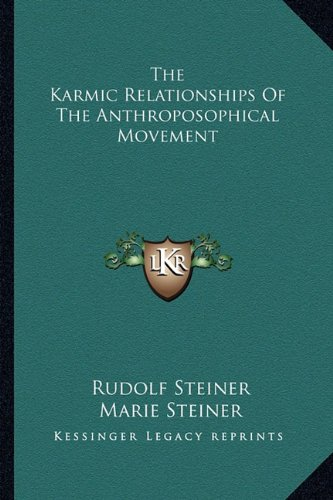 9781163181270: The Karmic Relationships Of The Anthroposophical Movement