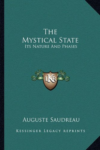 9781163181614: The Mystical State: Its Nature And Phases