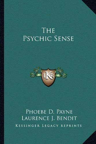 9781163182079: The Psychic Sense