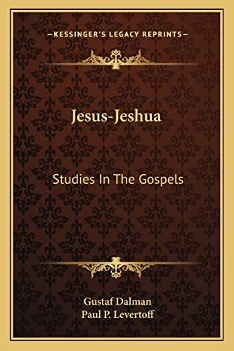 9781163182550: Jesus-Jeshua: Studies In The Gospels