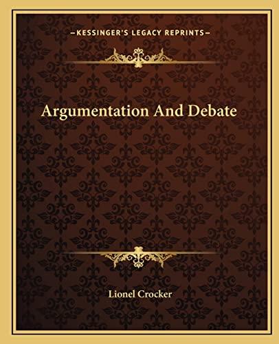 9781163185575: Argumentation And Debate