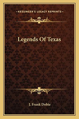 9781163187289: Legends Of Texas