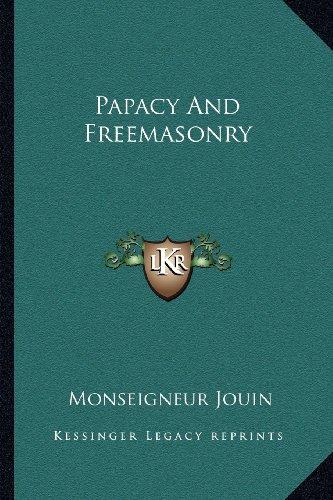 9781163187470: Papacy and Freemasonry