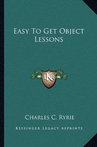 9781163188804: Easy To Get Object Lessons
