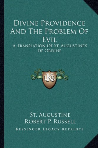 Divine Providence And The Problem Of Evil: