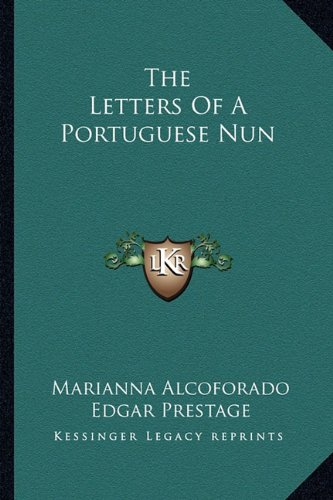 9781163191132: The Letters Of A Portuguese Nun