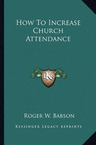 9781163192276: How To Increase Church Attendance