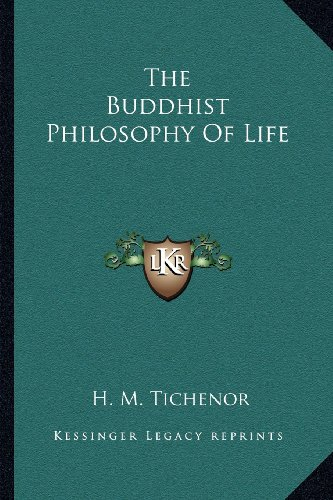 9781163192528: The Buddhist Philosophy Of Life