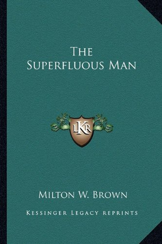 9781163193969: The Superfluous Man