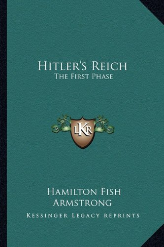 9781163194737: Hitler's Reich: The First Phase
