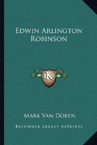 9781163195147: Edwin Arlington Robinson
