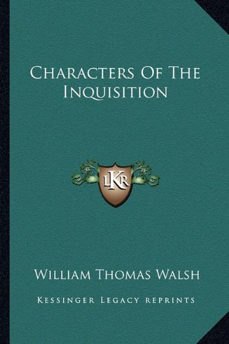 9781163195208: Characters Of The Inquisition