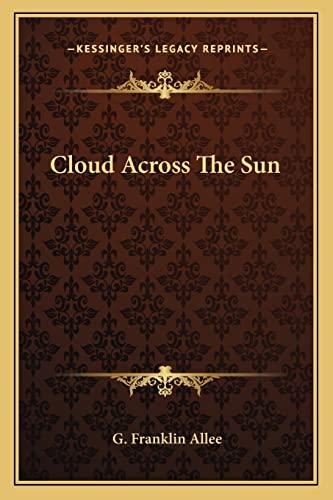 9781163195567: Cloud Across The Sun
