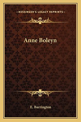 9781163195765: Anne Boleyn