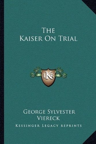 9781163195963: The Kaiser on Trial
