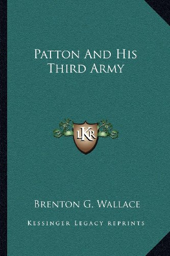 9781163196571: Patton And His Third Army