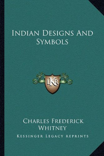 9781163196908: Indian Designs And Symbols